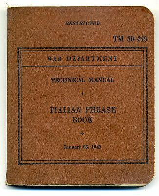 WW2 1943 War Dept ITALIAN TM 30-249 Language Phrase Book 1st Pattern RARE!