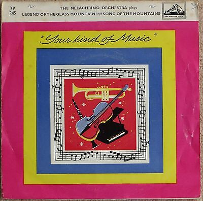 "THE MELACHRINO ORCHESTRA plays Legend Of The Glass Mountain vinyl 7"" 1957 HMV PS"