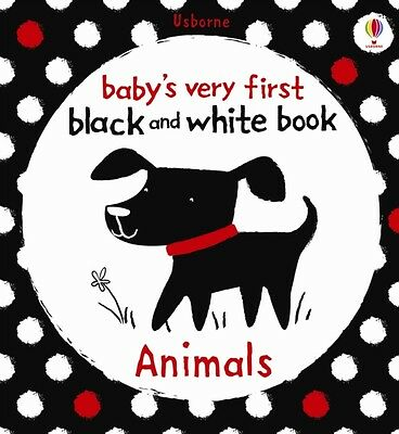 Animals (Babys Very First Black & White Books) (Baby's Very First Black-and-Whi.