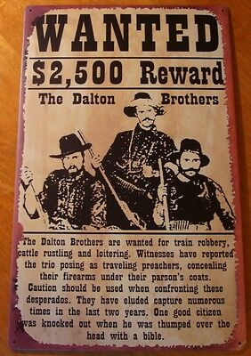 OLD WEST WANTED TIN SIGN Dalton Brothers Country Western Primitive Home Decor