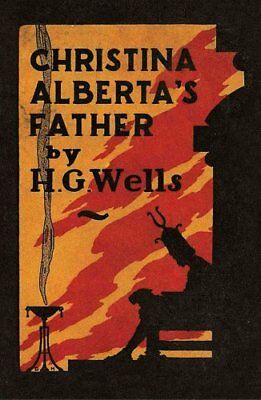 Christina Alberta's Father by H. G. Wells 9780720619393 (Paperback, 2017)