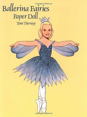 Ballerina Fairies Paper Doll (Dover Paper Dolls) Tom Tierney Dover Publications