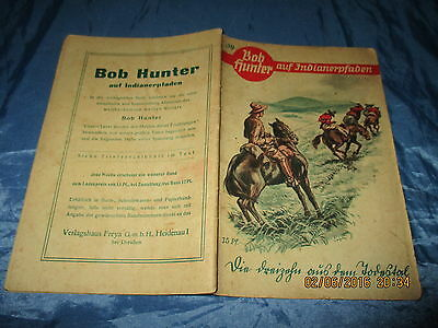 Bob Hunter  auf Indianerpfaden , # 39 , Wildwest - Romanheft 1938 ,  Western