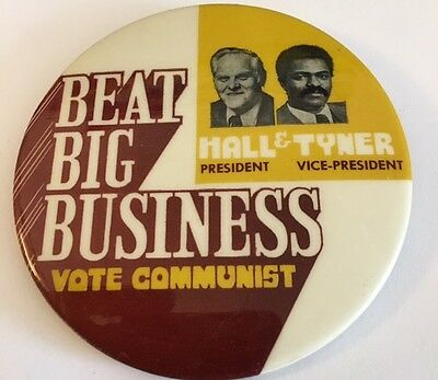 "3"" Hall-Tyner Vote Communist Beat Big Business Campaign Pin Button"