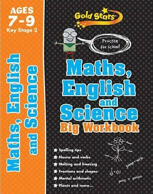 Gold Stars Maths, English and Science Big Workbook Ages 7-9 Key... 9781472360342