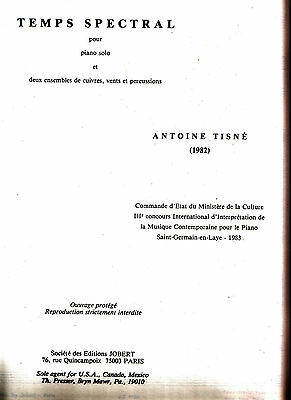 TEMPS SPECTRAL by ANTOINE TISNE piano solo reduction orchestre 1982