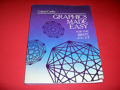 1984Book Graphics Made Easy For The Computer Ibm Pc & Ibm Xt High Resolution Etc