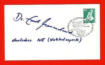 Autogramm German Nasa Astronaut Dr Ernst Messerschmid Spacelab Mission D1