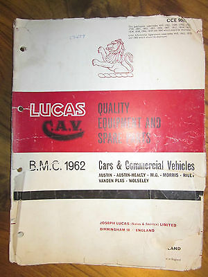 "Rare catalogue! ""LUCAS- EQUIPMENT AND SPARE PARTS for BMC CARS/COMMERCIALS 1962"