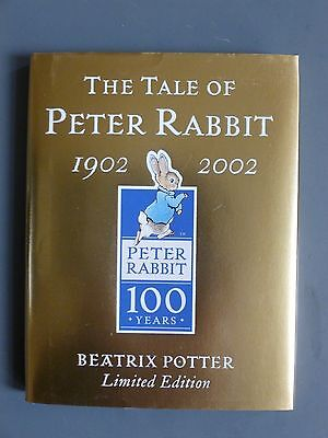 The Tale of Peter Rabbit.  Beatrix Potter. 1902 - 2002. Limited edition