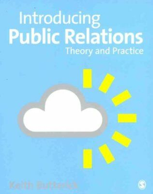 Introducing Public Relations Theory and Practice 9781412921152 (Paperback, 2011)