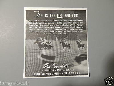 1937 This Is The Life For You! The Greenbrier, Polo Vintage Ad