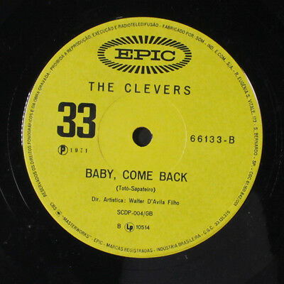 CLEVERS: Baby Come Back 45 (Brazil) Brazilian