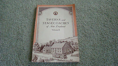 Taverns & Stagecoaches Of New England, Volume Ii, 1954