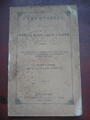CAMP STORIES or INCIDENTS IN THE LIFE OF A SOLDIER 1849 NO RESERVE