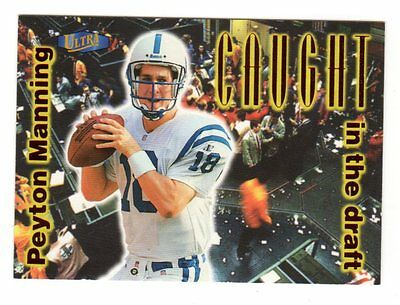 Peyton Manning Nfl 1998 Ultra Caught In The Draft ( Colts, Broncos