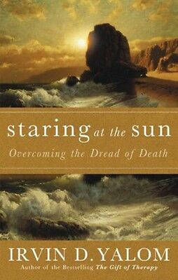 Staring At The Sun: Being at peace with your own mortality: Overcoming the Drea.