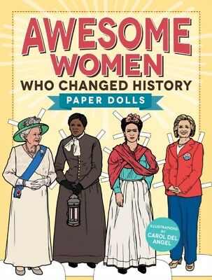 Awesome Women Who Changed History, Del Angel, Carol, 9781440599873