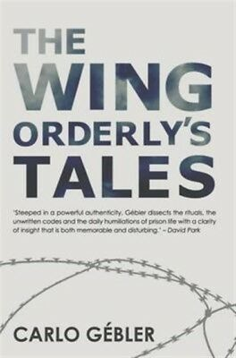 The Wing Orderly's Tales (Paperback), Carlo Gebler, 9781848404946
