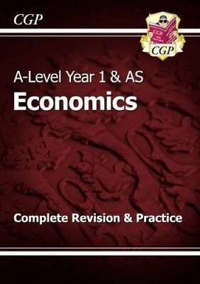 New A-Level Economics: Year 1 & AS Complete Revision & Practice 9781782943570
