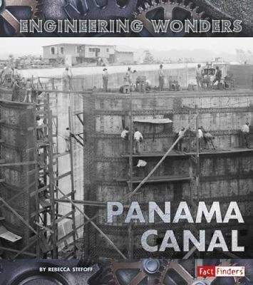 The Panama Canal by Rebecca Stefoff (Paperback, 2017)