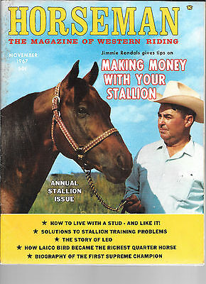 Horseman The Magazine  Of Western Riding November 1967 The Story of LEO