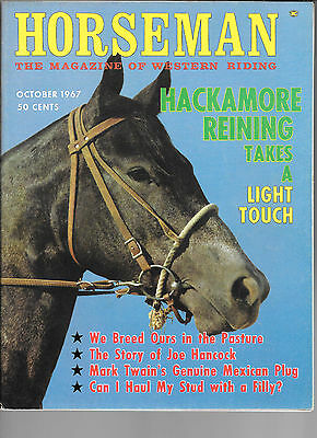 Horseman The Magazine  Of Western Riding October 1967 Equine Data & Stories