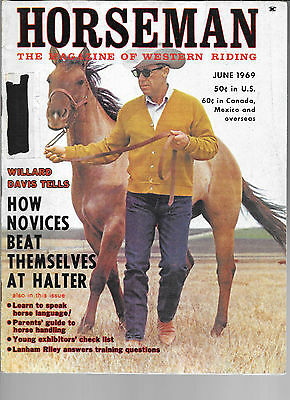 Horseman The Magazine  Of Western Riding June 1969 Equine Data & Stories
