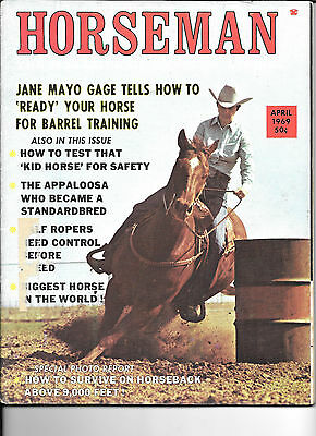 Horseman The Magazine  Of Western Riding April 1969 Equine Data & Stories