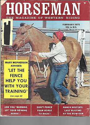 Horseman The Magazine  Of Western Riding February 1970 Equine Data & Stories