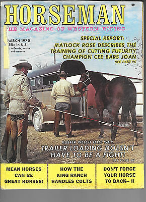 Horseman The Magazine  Of Western Riding March 1970 Equine Data & Stories