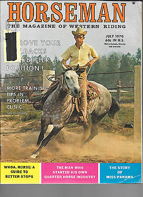 Horseman The Magazine  Of Western Riding July 1970 Equine Data & Stories