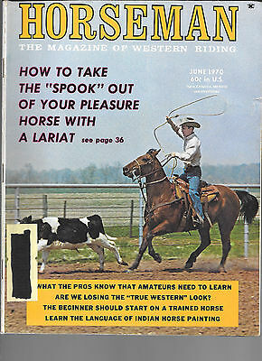 Horseman The Magazine  Of Western Riding June 1970 Equine Data & Stories