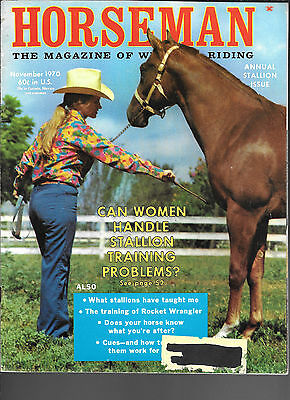 Horseman The Magazine  Of Western Riding November 1970 Equine Data & Stories