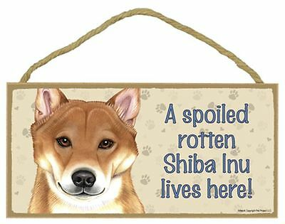 Spoiled Rotten Shiba Inu Dog 5 x 10 Wood SIGN Plaque USA Made