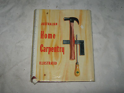A Vintage 50's Dust Jacketed New Australian Home Carpentry Illustrated Book