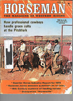 Horseman The Magazine Of Western Riding June 1972 Equine Data & Stories
