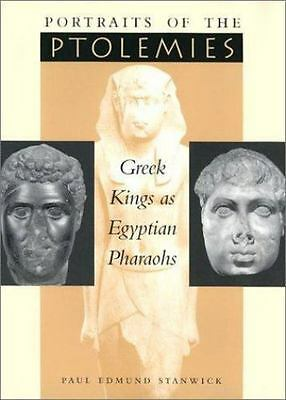 NEW - Portraits of the Ptolemies: Greek Kings as Egyptian Pharaohs