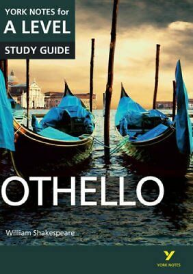 Othello: York Notes for A-Level by Rebecca Warren 9781447982258
