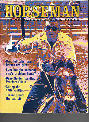 Horseman The Magazine Of Western Riding June 1975 Equine Data & Stories