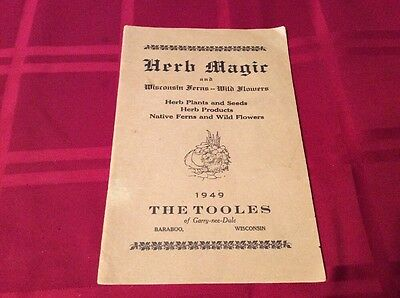 1949 The Tooles of Garry-nee-Dule  Herb Magic And Wisconsin Ferns-Wild Flowers^^