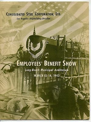 """1943 Program: Consolidated Steel """"L.A. Shipbuilding - Employees' Benefit Show"""""""