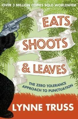 Eats, Shoots and Leaves by Lynne Truss 9780007329069 (Paperback, 2009)