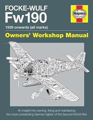 Focke Wulf FW190 Manual (Owners' Workshop Manual) (Hardcover), Do. 9780857337894
