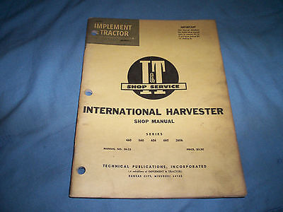 I&T Shop Service Manual No.IH-25 International Harvester 460-560-606-660-2606