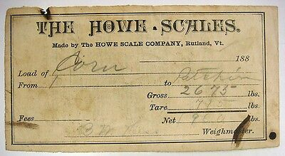 Weight receipt dated 188 (blank) Load of Corn, The Howe Scales, Rutland, Vt.