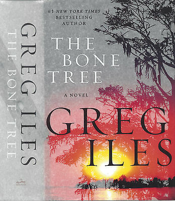 The Bone Tree: A Penn Cage Mystery-- Greg Iles (2015, Hardcover, 1st Edition)