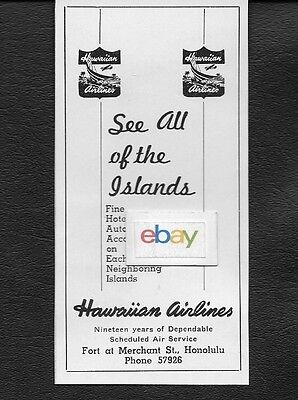 Hawaiian Airlines 1949  See All Of The Islands Local Hnl Fort & Merchants St Ad