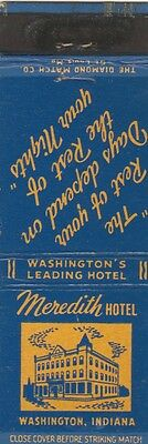 Vintage Hotel Matchbook Cover. Meredith Hotel. Washington, In.