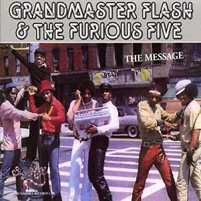 Grandmaster Flash And The Furious Five - The Message (NEW CD)